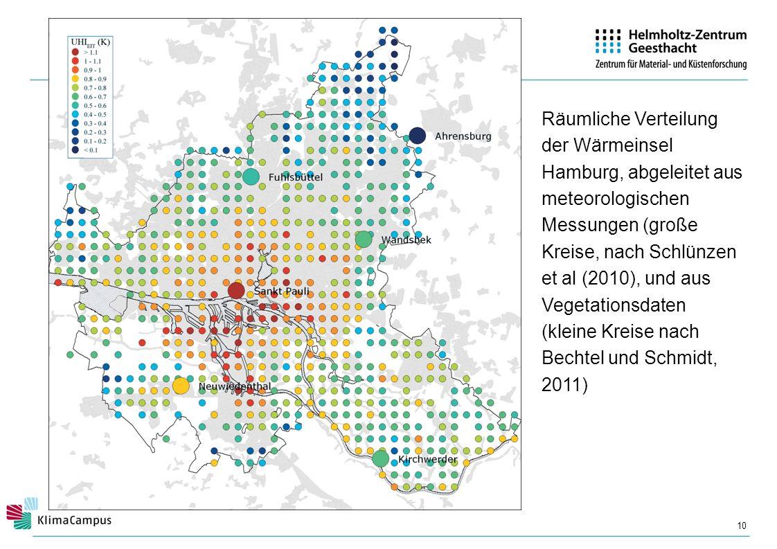 10 Räumliche Verteilung der Wärmeinsel Hamburg, abgeleitet aus meteorologischen Messungen (große Kreise, nach Schlünzen et al (2010), und aus Vegetati