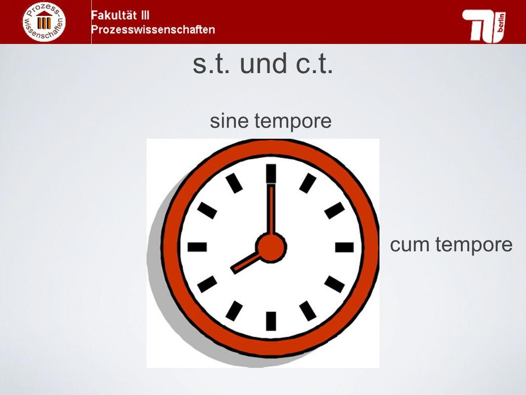 s.t. und c.t. cum tempore sine tempore