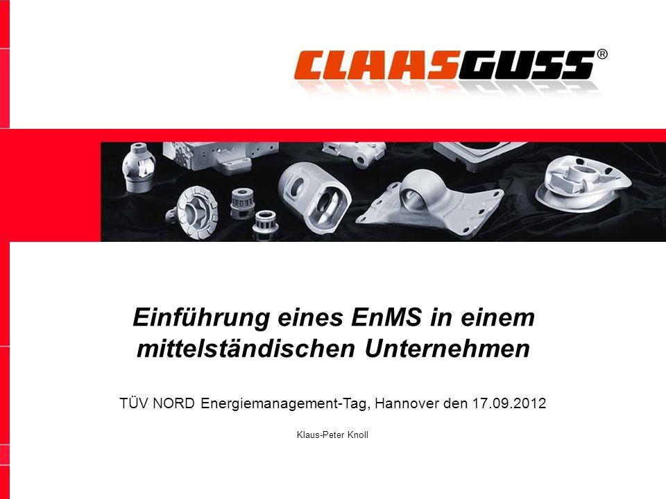 1 Energieeffizienz – Weniger ist Mehr 1 Einführung eines EnMS in einem mittelständischen Unternehmen TÜV NORD Energiemanagement-Tag, Hannover den 17.0