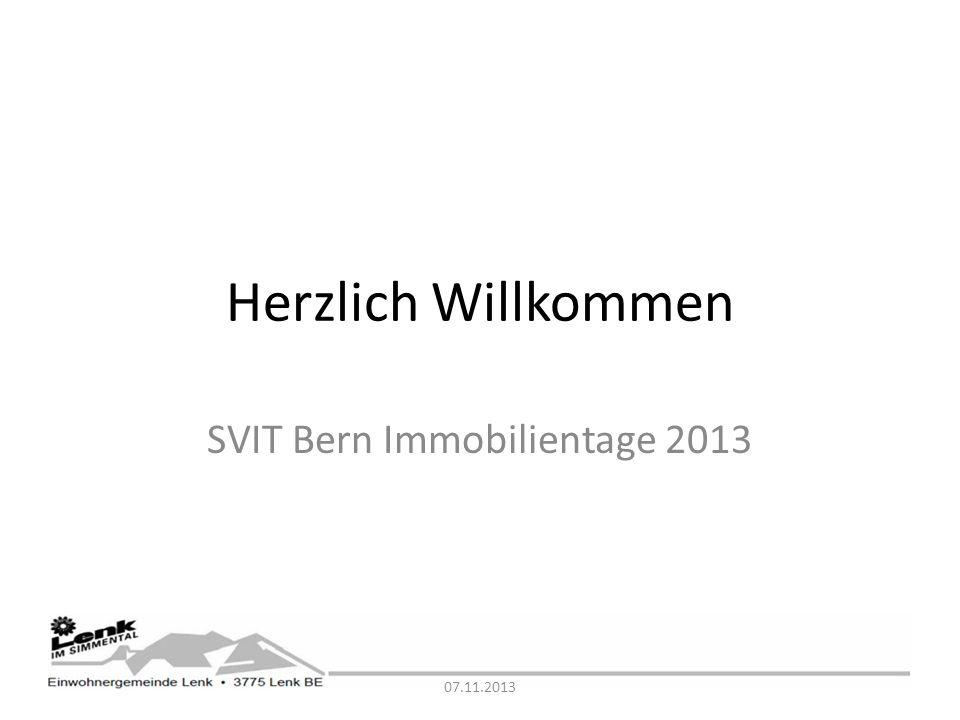 Herzlich Willkommen SVIT Bern Immobilientage 2013 07.11.2013