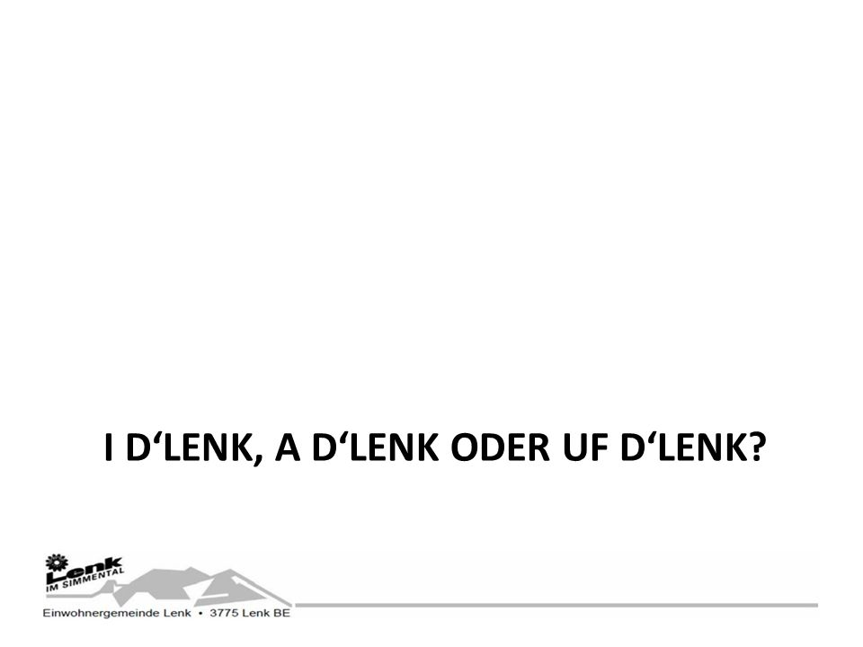 I DLENK, A DLENK ODER UF DLENK