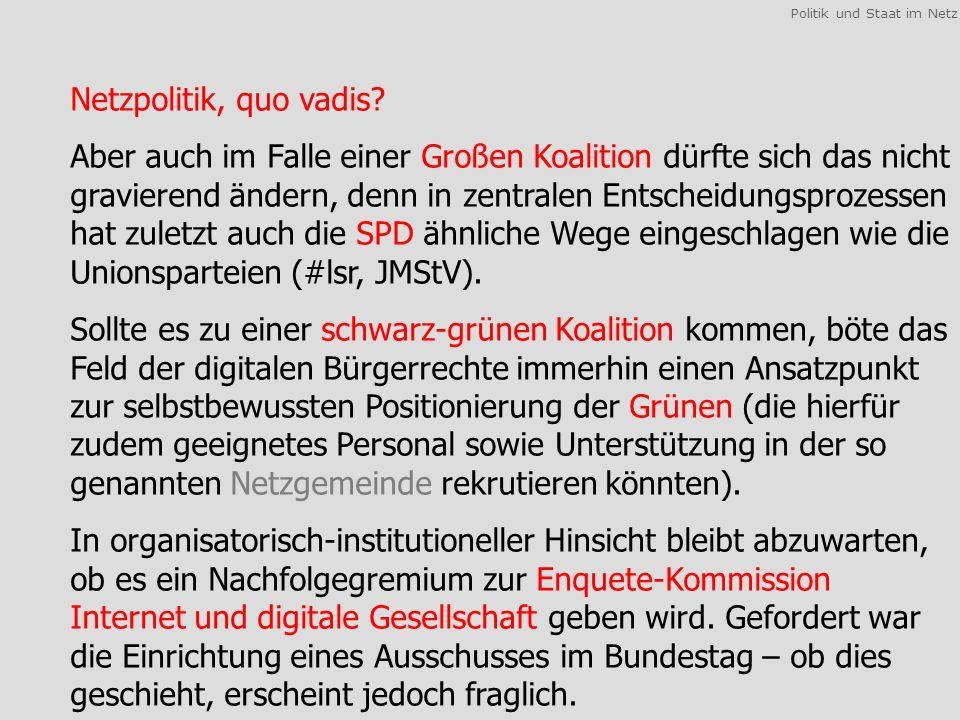 Politik und Staat im Netz Netzpolitik, quo vadis.
