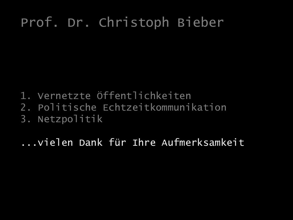 Bieber: Kampagnen(t)räume 1. Vernetzte Öffentlichkeiten 2.