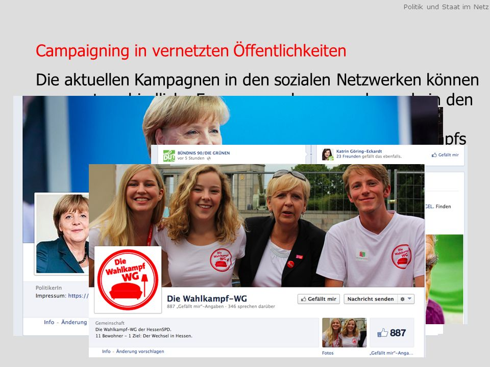 Politik und Staat im Netz 1.Vernetzte Öffentlichkeiten 2.