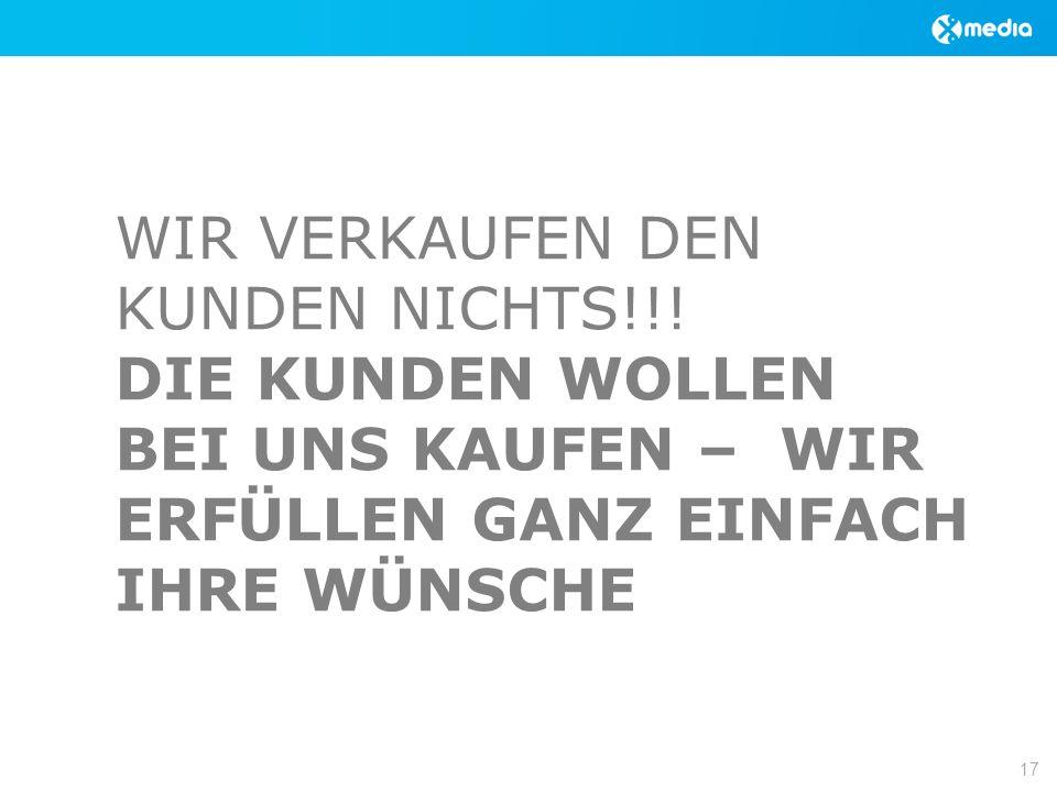 WIR VERKAUFEN DEN KUNDEN NICHTS!!.