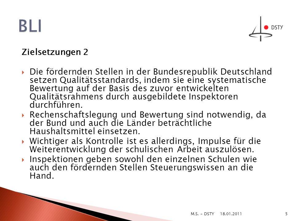Zielsetzungen 2 Die fördernden Stellen in der Bundesrepublik Deutschland setzen Qualitätsstandards, indem sie eine systematische Bewertung auf der Bas