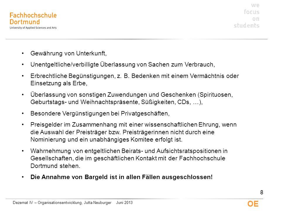 Dezernat IV – Organisationsentwicklung, Jutta Neuburger Juni 2013 OE Gewährung von Unterkunft, Unentgeltliche/verbilligte Überlassung von Sachen zum V
