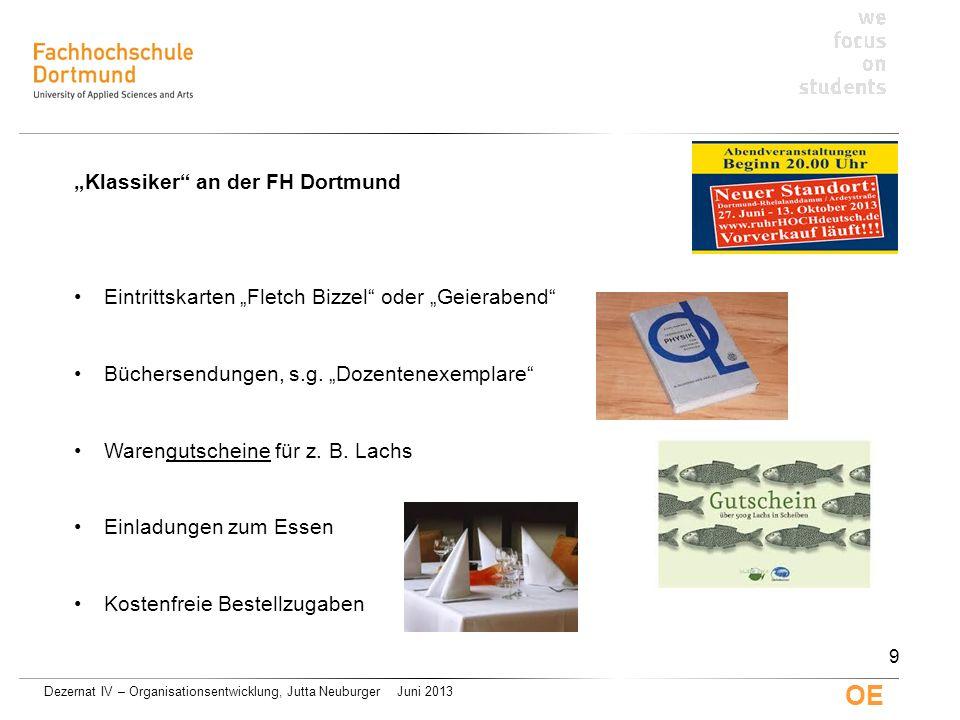 Dezernat IV – Organisationsentwicklung, Jutta Neuburger Juni 2013 OE 10
