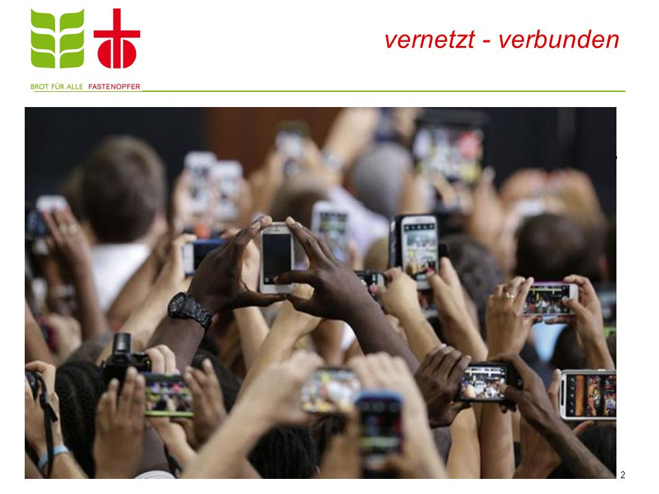 vernetzt - verbunden Weltweit 6,8 Mia registrierte Mobilfunkanschlüsse (2012) 96 % der Weltbevölkerung besitzen einen Handyanschluss Computer, Laptops