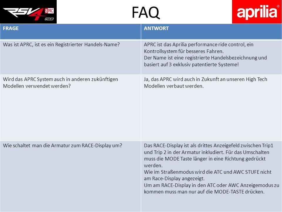 FRAGEANTWORT Was ist APRC, ist es ein Registrierter Handels-Name?APRC ist das Aprilia performance ride control, ein Kontrollsystem für besseres Fahren.