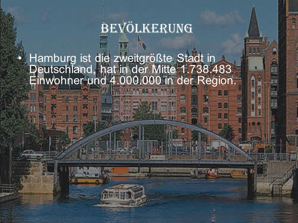 Hanburg Hamburg ist die zweitgrößte Stadt in Deutschland, hat in der Mitte 1.738.483 Einwohner und 4.000.000 in der Region. BEVÖLKERUNG