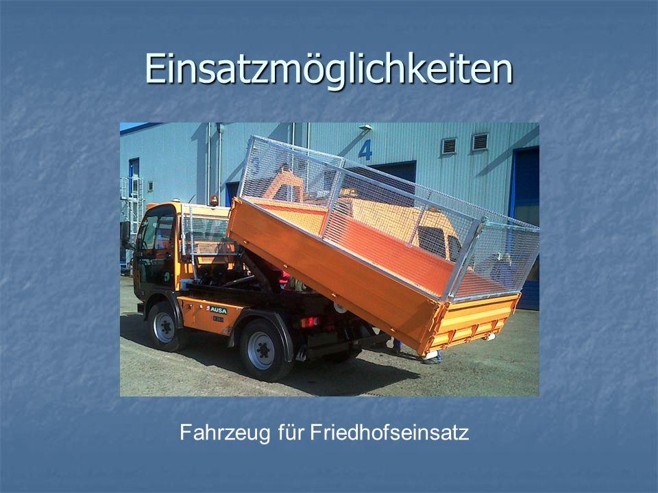 Einsatzmöglichkeiten Fahrzeug für Friedhofseinsatz