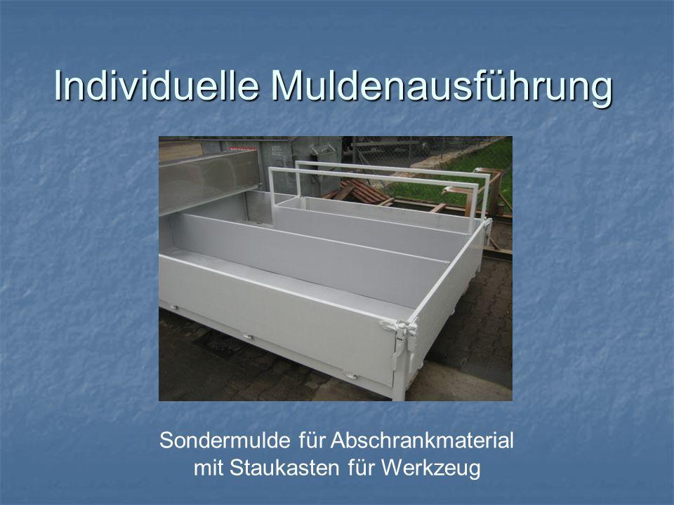 Individuelle Muldenausführung Sondermulde für Abschrankmaterial mit Staukasten für Werkzeug