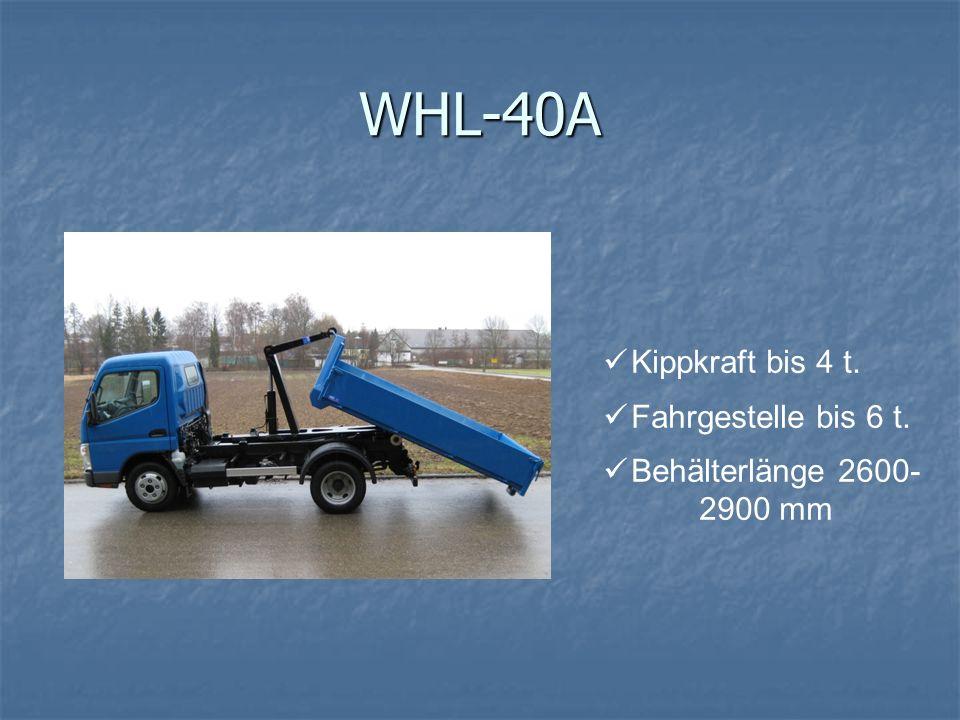 WHL-40A Kippkraft bis 4 t. Fahrgestelle bis 6 t. Behälterlänge 2600- 2900 mm
