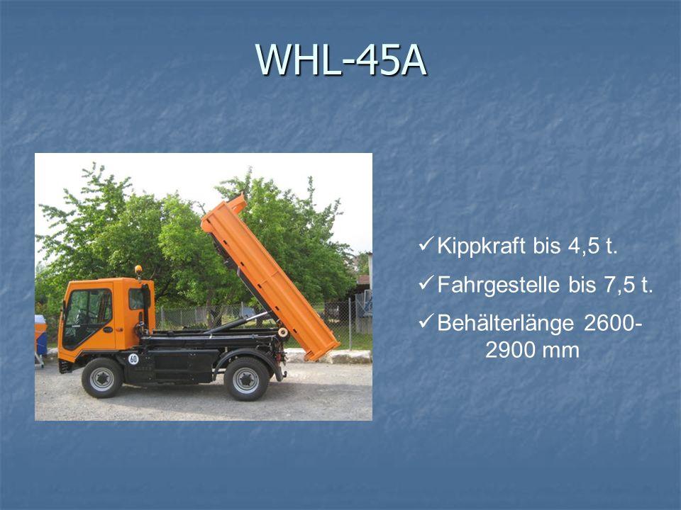 WHL-45A Kippkraft bis 4,5 t. Fahrgestelle bis 7,5 t. Behälterlänge 2600- 2900 mm