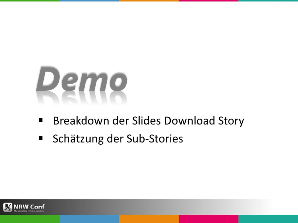 Breakdown der Slides Download Story Schätzung der Sub-Stories