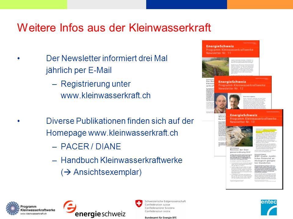 Weitere Infos aus der Kleinwasserkraft Der Newsletter informiert drei Mal jährlich per E-Mail –Registrierung unter www.kleinwasserkraft.ch Diverse Pub