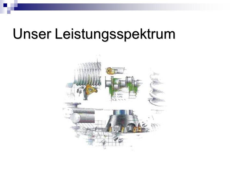 Fertigung von Maschinenteilen und Baugruppen nach Zeichnung oder Muster Werkzeug- und Vorrichtungsbau Metallbau und Schweißbaugruppen