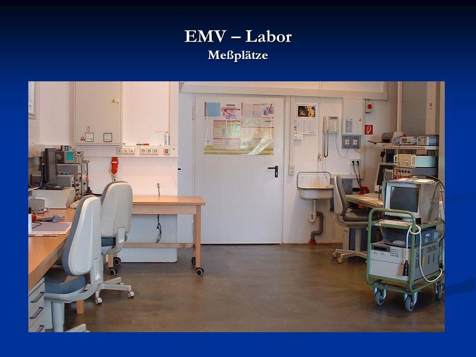 EMV – Labor Meßplätze