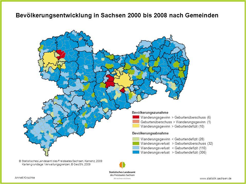 www.statistik.sachsen.de Bevölkerungsentwicklung in Sachsen 2000 bis 2008 nach Gemeinden Annett Kirschke © Statistisches Landesamt des Freistaates Sac