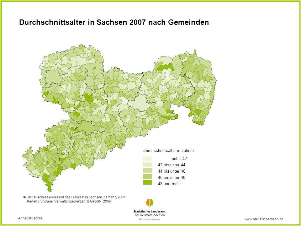 www.statistik.sachsen.de Durchschnittsalter in Sachsen 2007 nach Gemeinden Annett Kirschke _____ Kartengrundlage: Verwaltungsgrenzen, © Landesvermessu