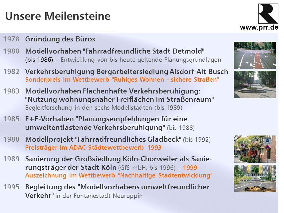 www.prr.de Unsere Meilensteine 1995Bahnhofsentwicklung Lutherstadt Wittenberg, laufendes Projekt – 2002 Hervorzuhebender Beitrag im Wettbewerb Vom Reißbrett auf´s Gleisbett - 2006 3.