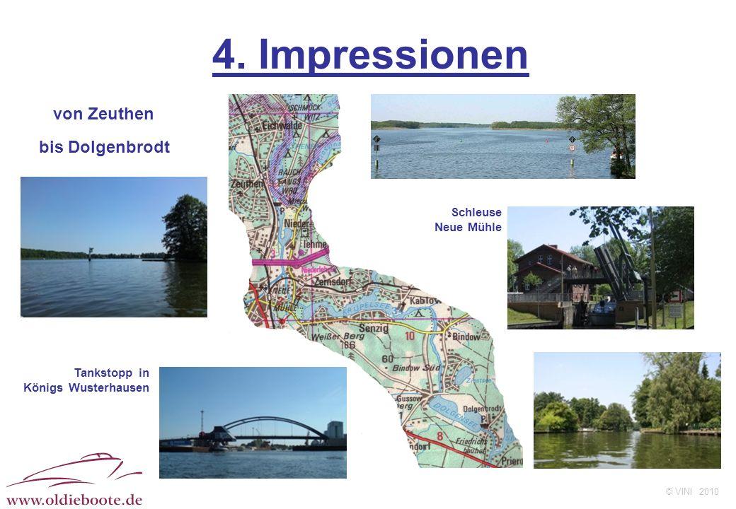 © VINI 2010 4. Impressionen Schleuse Neue Mühle von Zeuthen bis Dolgenbrodt Tankstopp in Königs Wusterhausen