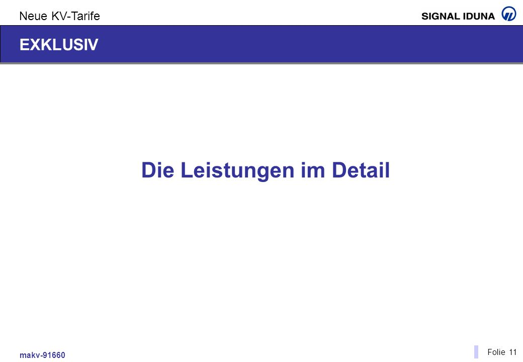 makv-91660 Folie 11 Neue KV-Tarife EXKLUSIV Die Leistungen im Detail