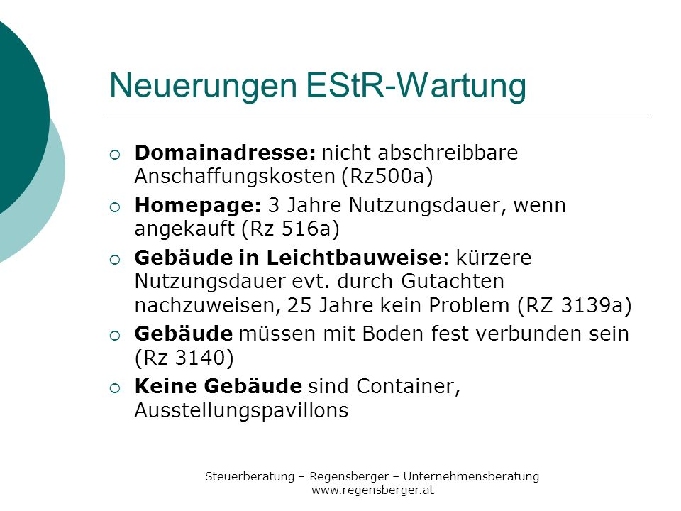 Steuerberatung – Regensberger – Unternehmensberatung www.regensberger.at Neuerungen EStR-Wartung Domainadresse: nicht abschreibbare Anschaffungskosten