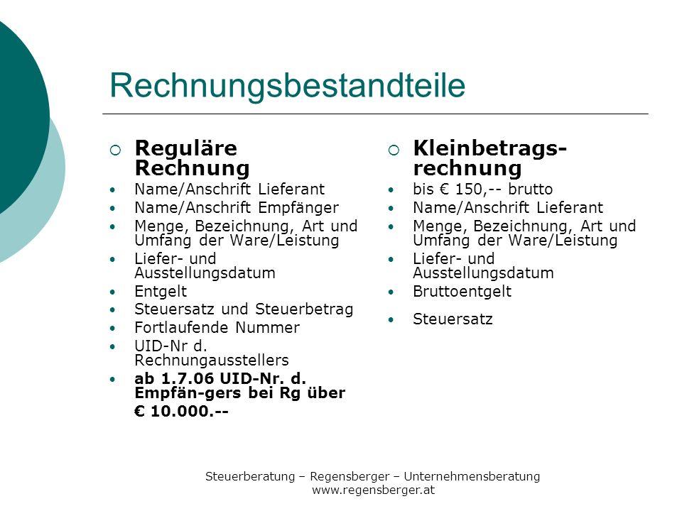Steuerberatung – Regensberger – Unternehmensberatung www.regensberger.at Rechnungsbestandteile Reguläre Rechnung Name/Anschrift Lieferant Name/Anschri