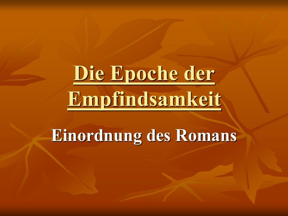 Die Epoche der Empfindsamkeit Einordnung des Romans