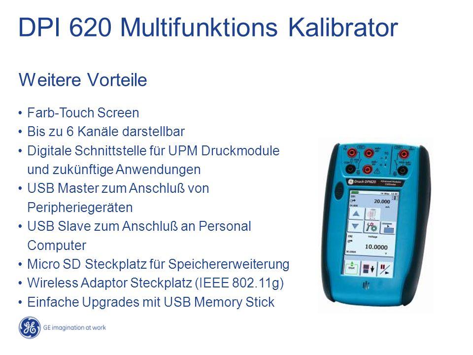 Weitere Vorteile DPI 620 Multifunktions Kalibrator Farb-Touch Screen Bis zu 6 Kanäle darstellbar Digitale Schnittstelle für UPM Druckmodule und zukünf
