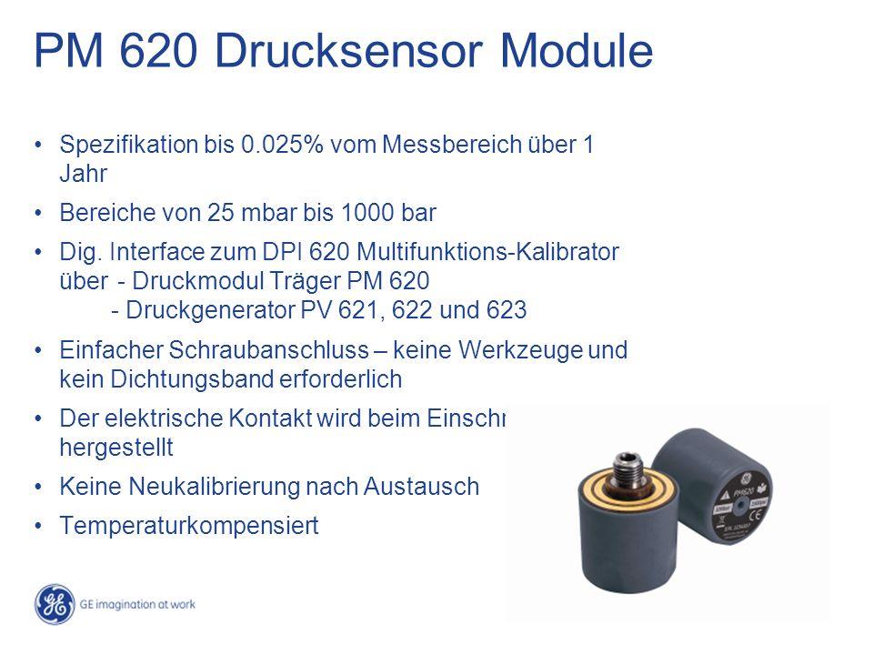PM 620 Drucksensor Module Spezifikation bis 0.025% vom Messbereich über 1 Jahr Bereiche von 25 mbar bis 1000 bar Dig. Interface zum DPI 620 Multifunkt