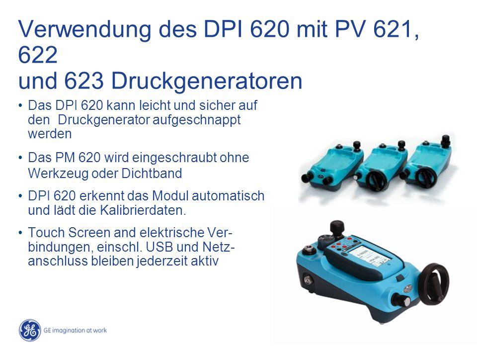 Verwendung des DPI 620 mit PV 621, 622 und 623 Druckgeneratoren Das DPI 620 kann leicht und sicher auf den Druckgenerator aufgeschnappt werden Das PM 620 wird eingeschraubt ohne Werkzeug oder Dichtband DPI 620 erkennt das Modul automatisch und lädt die Kalibrierdaten.
