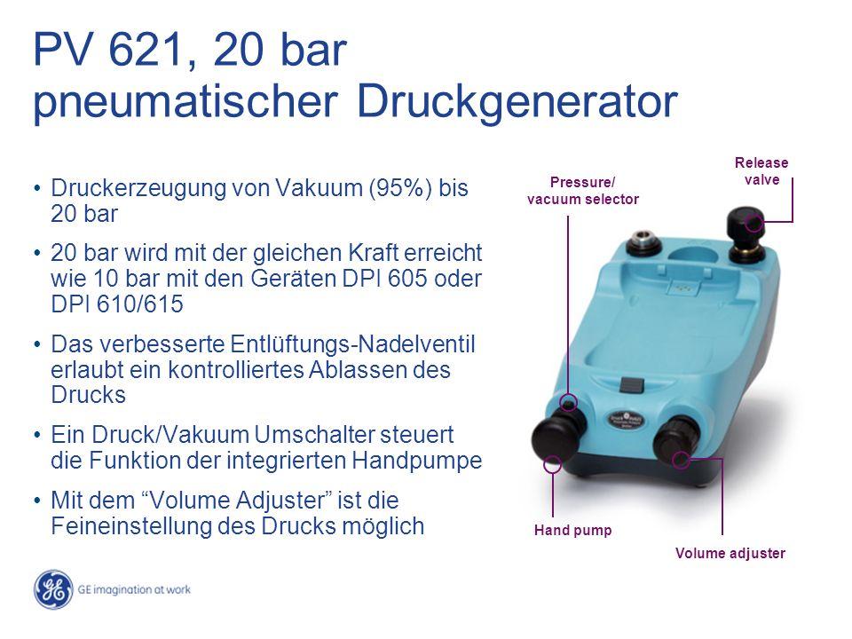 PV 621, 20 bar pneumatischer Druckgenerator Druckerzeugung von Vakuum (95%) bis 20 bar 20 bar wird mit der gleichen Kraft erreicht wie 10 bar mit den