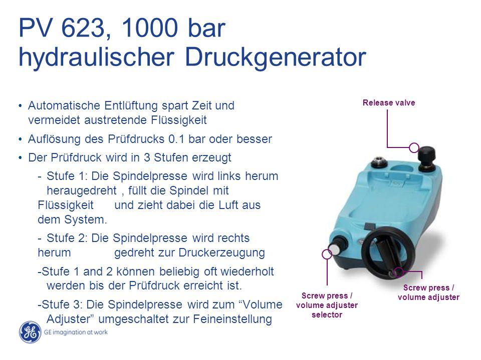 PV 623, 1000 bar hydraulischer Druckgenerator Automatische Entlüftung spart Zeit und vermeidet austretende Flüssigkeit Auflösung des Prüfdrucks 0.1 ba