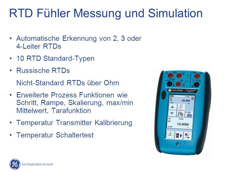 RTD Fühler Messung und Simulation Automatische Erkennung von 2, 3 oder 4-Leiter RTDs 10 RTD Standard-Typen Russische RTDs Nicht-Standard RTDs über Ohm Erweiterte Prozess Funktionen wie Schritt, Rampe, Skalierung, max/min Mittelwert, Tarafunktion Temperatur Transmitter Kalibrierung Temperatur Schaltertest