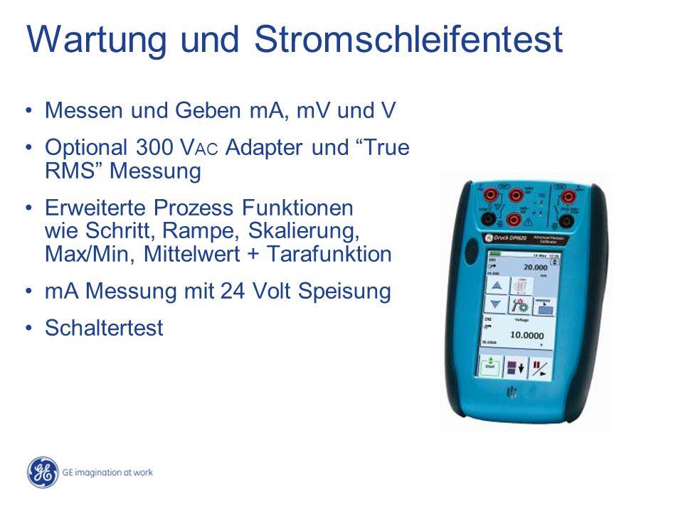 Wartung und Stromschleifentest Messen und Geben mA, mV und V Optional 300 V AC Adapter und True RMS Messung Erweiterte Prozess Funktionen wie Schritt,