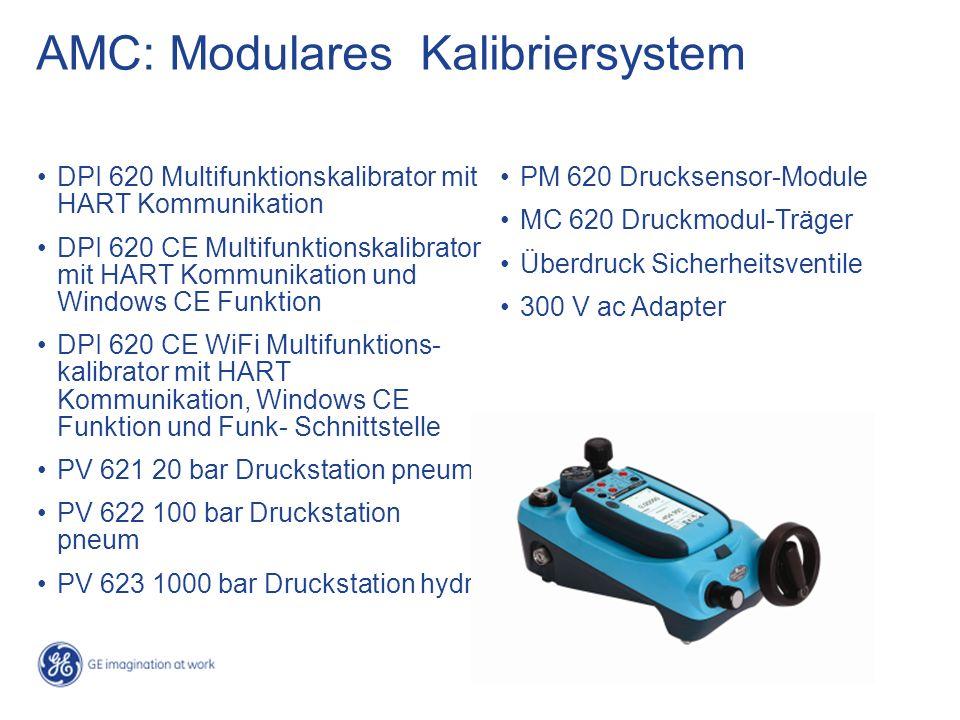 DPI 620 Multifunktionskalibrator mit HART Kommunikation DPI 620 CE Multifunktionskalibrator mit HART Kommunikation und Windows CE Funktion DPI 620 CE WiFi Multifunktions- kalibrator mit HART Kommunikation, Windows CE Funktion und Funk- Schnittstelle PV 621 20 bar Druckstation pneum PV 622 100 bar Druckstation pneum PV 623 1000 bar Druckstation hydr PM 620 Drucksensor-Module MC 620 Druckmodul-Träger Überdruck Sicherheitsventile 300 V ac Adapter AMC: Modulares Kalibriersystem