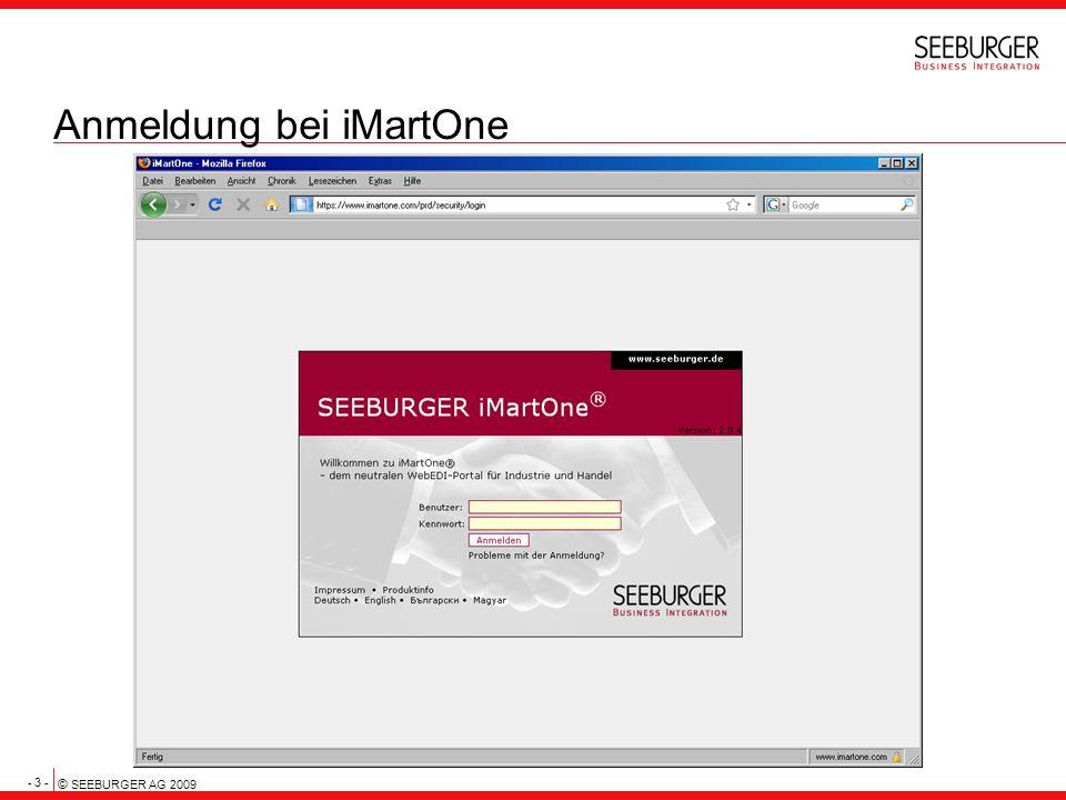 - 3 - © SEEBURGER AG 2009 Anmeldung bei iMartOne