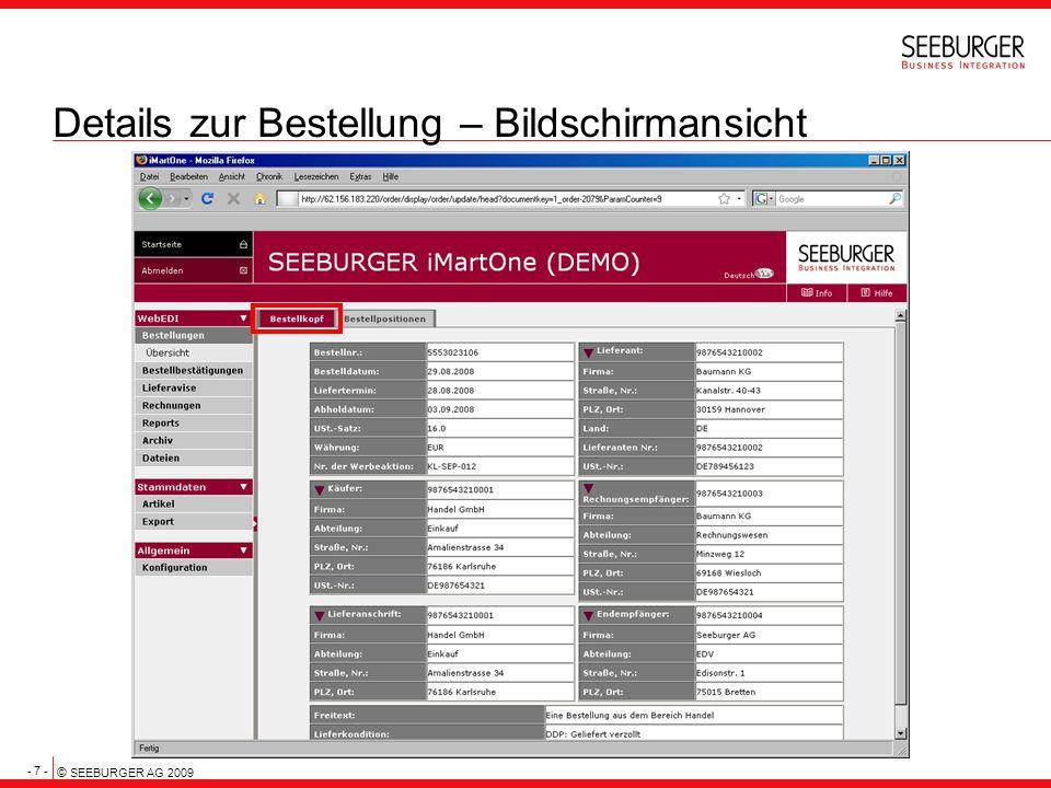 - 7 - © SEEBURGER AG 2009 Details zur Bestellung – Bildschirmansicht