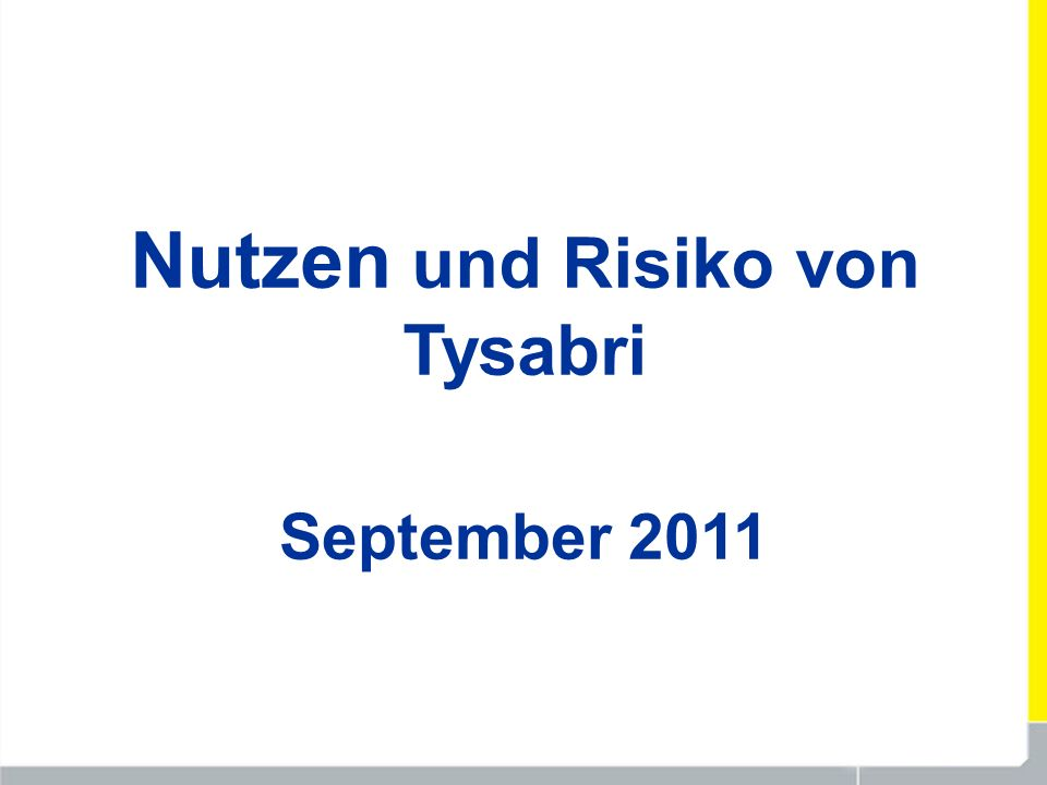 Nutzen und Risiko von Tysabri September 2011