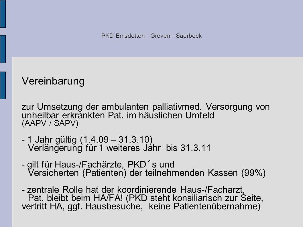 PKD Emsdetten - Greven - Saerbeck Vereinbarung zur Umsetzung der ambulanten palliativmed. Versorgung von unheilbar erkrankten Pat. im häuslichen Umfel