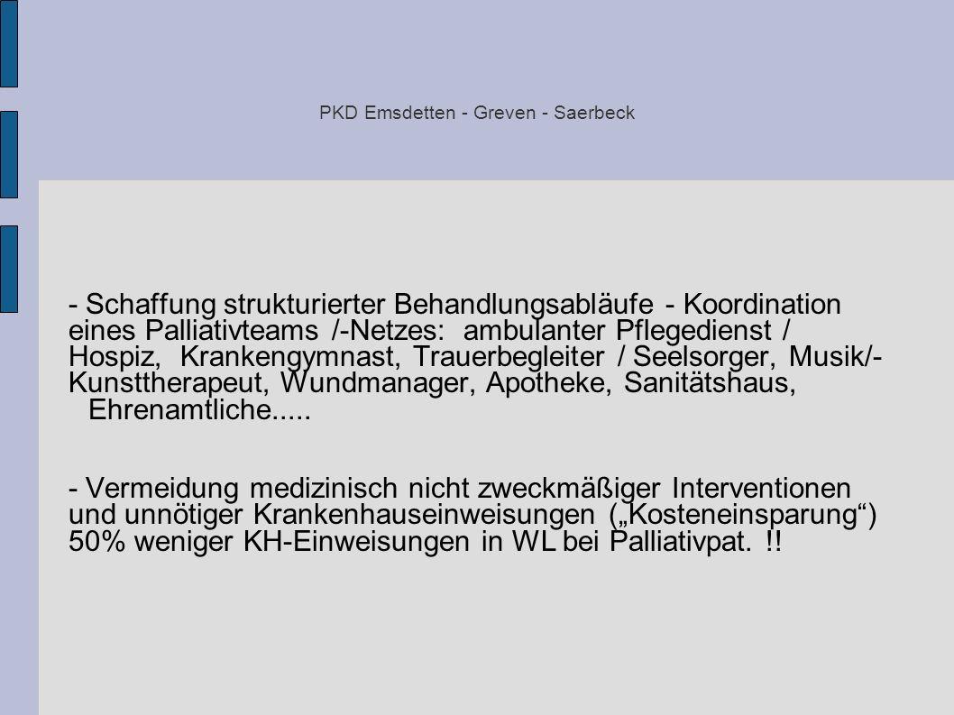 PKD Emsdetten - Greven - Saerbeck - Schaffung strukturierter Behandlungsabläufe - Koordination eines Palliativteams /-Netzes: ambulanter Pflegedienst
