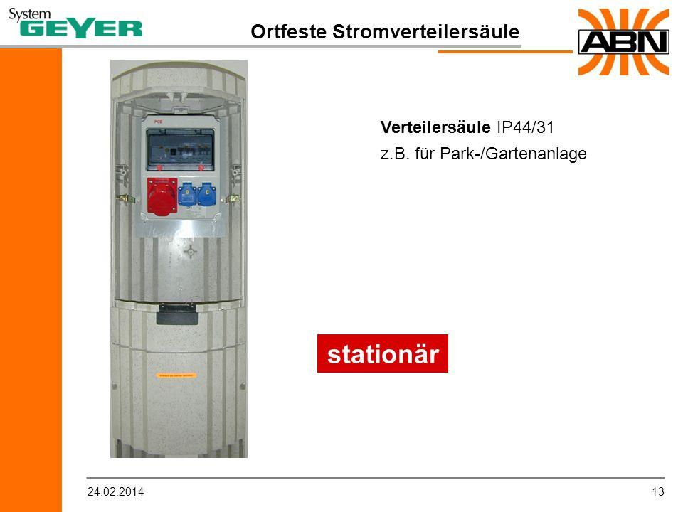 1324.02.2014 Ortfeste Stromverteilersäule Verteilersäule IP44/31 z.B. für Park-/Gartenanlage stationär