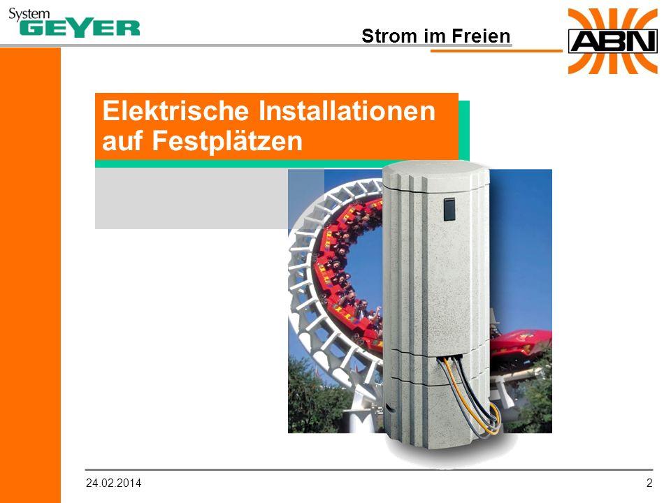 224.02.2014 Strom im Freien Elektrische Installationen auf Festplätzen