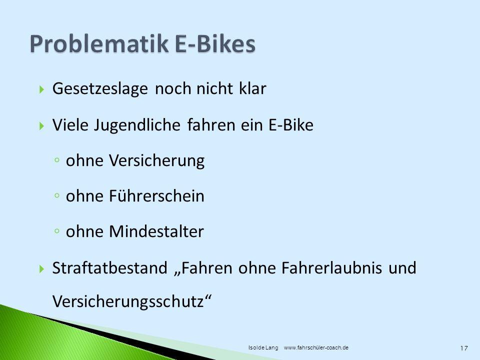 Gesetzeslage noch nicht klar Viele Jugendliche fahren ein E-Bike ohne Versicherung ohne Führerschein ohne Mindestalter Straftatbestand Fahren ohne Fah