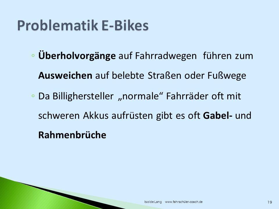 Überholvorgänge auf Fahrradwegen führen zum Ausweichen auf belebte Straßen oder Fußwege Da Billighersteller normale Fahrräder oft mit schweren Akkus a
