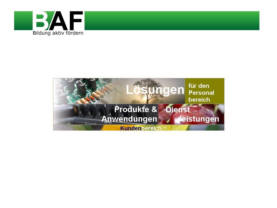 Lösungen Personalentwicklung Bildungsmanagement Bewerbermanagement Personalmanagement Die BAF Lösungen sind hochspezialisierte IT-Instrumente für den Personalbereich, die Sie bei Ihren strategisch orientierten Aufgaben in der Personalarbeit unterstützen