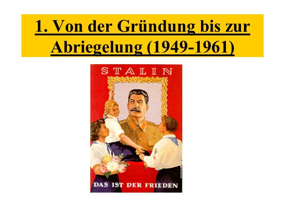 1. Von der Gründung bis zur Abriegelung (1949-1961)